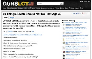 http://www.gunslot.com/blog/60-things-man-should-not-do-past-age-30