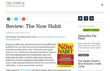 http://www.thesimpledollar.com/2007/05/20/review-the-now-habit/