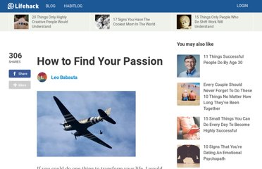 http://www.lifehack.org/articles/lifestyle/how-to-find-your-passion.html