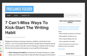 http://freelancefolder.com/7-cant-miss-ways-to-kick-start-the-writing-habit/