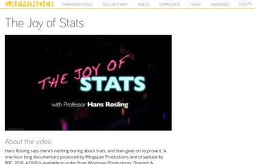 http://www.gapminder.org/videos/the-joy-of-stats/