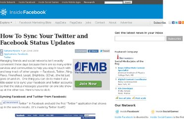 http://www.insidefacebook.com/2009/01/22/how-to-sync-your-twitter-and-facebook-status-updates/