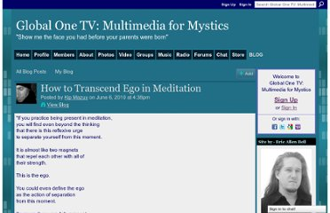 http://www.globalone.tv/profiles/blogs/how-to-transcend-ego-in