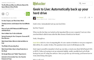 http://www.lifehacker.com/software/geek-to-live/geek-to-live-automatically-back-up-your-hard-drive-147855.php