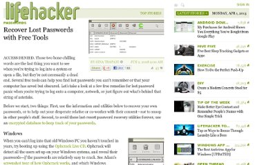 http://lifehacker.com/394039/recover-lost-passwords-with-free-tools