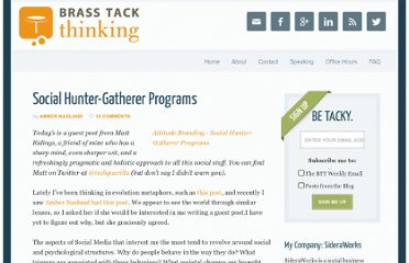 http://www.brasstackthinking.com/2010/05/social-hunter-gatherer-programs/