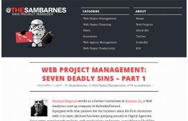 http://www.thesambarnes.com/web-project-management/web-project-management-seven-deadly-sins-part-1/
