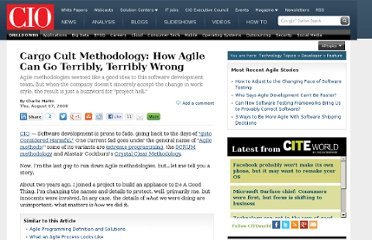 http://www.cio.com/article/442264/Cargo_Cult_Methodology_How_Agile_Can_Go_Terribly_Terribly_Wrong