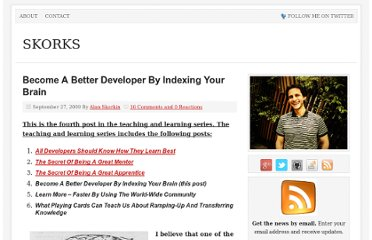 http://www.skorks.com/2009/09/become-a-better-developer-by-indexing-your-brain/