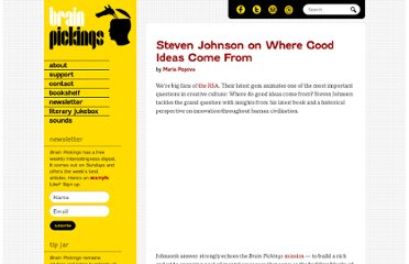 http://www.brainpickings.org/index.php/2010/09/23/steven-johnson-where-good-ideas-come-from/