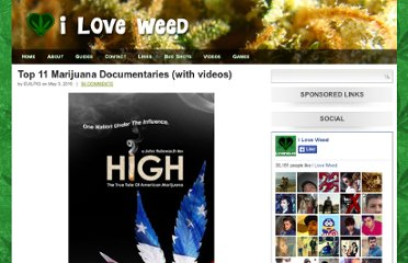 http://iloveweed.net/2010/05/top-11-marijuana-documentaries-with-videos/