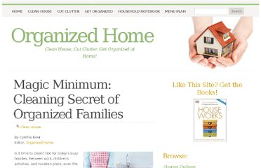 http://organizedhome.com/clean-house/magic-minimum-cleaning-secret-organized-families