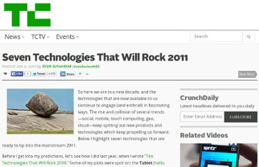 http://techcrunch.com/2011/01/02/seven-technologies-that-will-rock-2011/