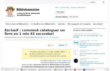 http://www.bibliobsession.net/2008/08/27/exclusif-comment-cataloguer-un-livre-en-1-min-43-secondes/