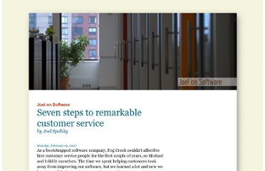 http://www.joelonsoftware.com/articles/customerservice.html
