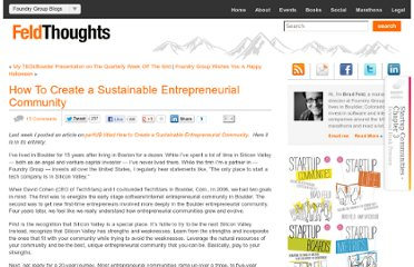 http://www.feld.com/wp/archives/2010/10/how-to-create-a-sustainable-entrepreneurial-community.html