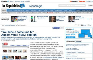 http://www.repubblica.it/tecnologia/2010/12/31/news/agcom_equipara_youtube_alle_tv-10738254/