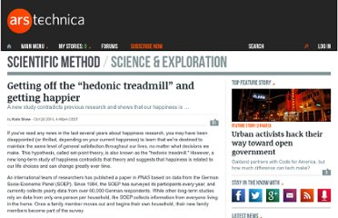 http://arstechnica.com/science/news/2010/10/getting-off-the-hedonic-treadmill-and-getting-happier.ars