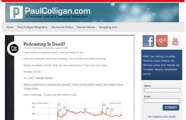 http://www.paulcolligan.com/2009/01/28/podcasting-is-dead/