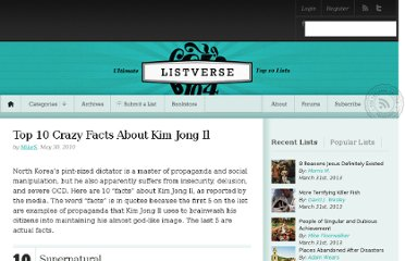 http://listverse.com/2010/05/30/top-10-crazy-facts-about-kim-jong-il/