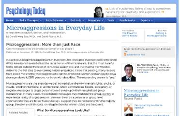 http://www.psychologytoday.com/blog/microaggressions-in-everyday-life/201011/microaggressions-more-just-race