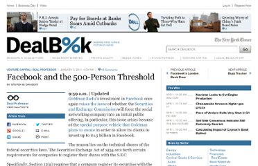 http://dealbook.nytimes.com/2011/01/03/facebook-and-the-500-person-threshold/