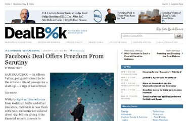http://dealbook.nytimes.com/2011/01/03/facebook-deal-offers-freedom-from-scrutiny/