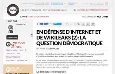 http://owni.fr/2011/01/04/en-defense-dinternet-et-de-wikileaks-2-la-question-democratique/