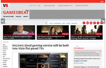 http://venturebeat.com/2011/01/04/onlives-cloud-gaming-service-will-be-built-into-vizio-flat-panel-tvs/