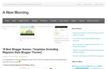 http://www.anewmorning.com/2008/08/23/10-best-blogger-themes-templates-including-magazine-style-blogger-themes/