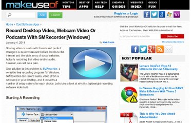 http://www.makeuseof.com/tag/record-desktop-video-webcam-video-podcasts-smrecorder-windows/