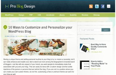 http://www.problogdesign.com/wordpress/10-ways-to-customize-and-personalize-your-wordpress-blog/