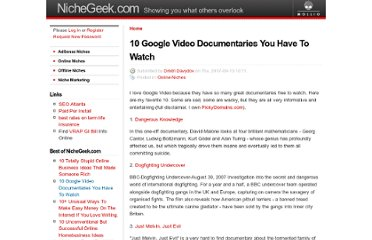 http://www.nichegeek.com/10_google_documentaries_you_have_to_watch
