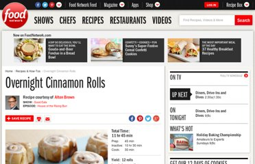 http://www.foodnetwork.com/recipes/alton-brown/overnight-cinnamon-rolls-recipe/index.html