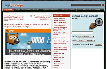 http://www.allgraphicdesign.com/graphicsblog/2008/10/22/gimp-resources-ultimate-list-of-gimp-sites-plugins-tutorials-oh-my/