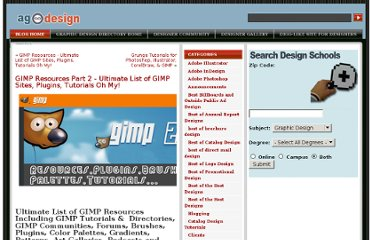http://www.allgraphicdesign.com/graphicsblog/2008/10/22/gimp-resources-part-2-ultimate-list-of-gimp-sites-plugins-tutorials-oh-my/