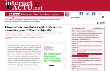 http://www.internetactu.net/2011/01/05/linnovation-monetaire-35-differentes-monnaies-pour-differents-objectifs/