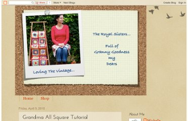 http://theroyalsisters.blogspot.com/2010/04/grandma-all-square-tutorial.html