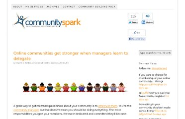 http://www.communityspark.com/online-communities-get-stronger-when-managers-learn-to-delegate/