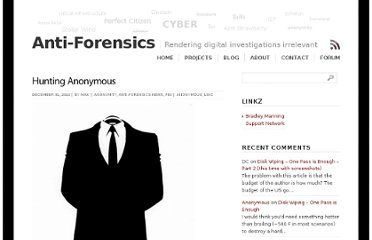 http://www.anti-forensics.com/hunting-anonymous