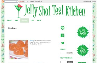 http://jelly-shot-test-kitchen.blogspot.com/p/recipes.html