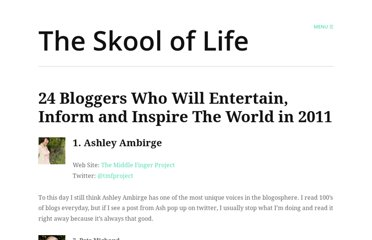 http://theskooloflife.com/wordpress/24-members-of-my-tribe-who-will-entertain-inform-and-inspire-the-world-in-2011/