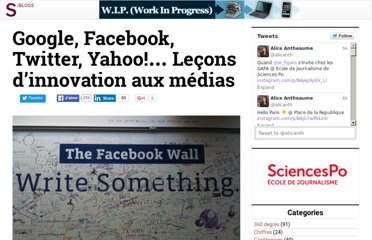 http://blog.slate.fr/labo-journalisme-sciences-po/2011/01/06/google-facebook-twitter-yahoo-lecons-dinnovation-aux-medias/