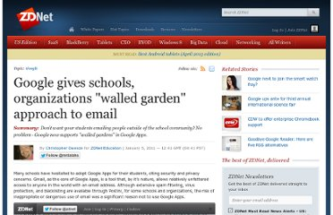 http://www.zdnet.com/blog/education/google-gives-schools-organizations-walled-garden-approach-to-email/4440