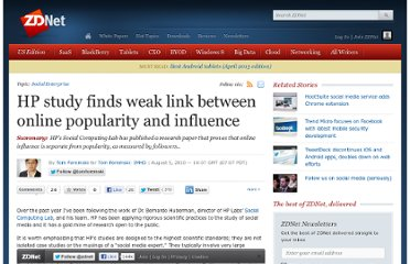 http://www.zdnet.com/blog/foremski/hp-study-finds-weak-link-between-online-popularity-and-influence/1454