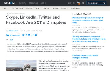 http://gigaom.com/2011/01/06/skype-linkedin-twitter-and-facebook-are-2011s-disrupters/