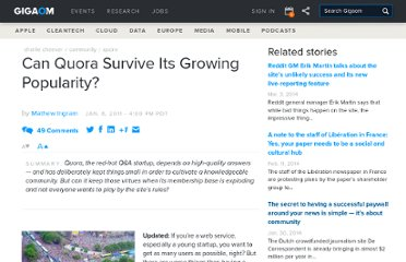 http://gigaom.com/2011/01/06/can-quora-survive-its-growing-popularity/
