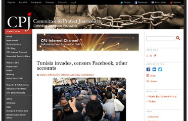 http://cpj.org/internet/2011/01/tunisia-invades-censors-facebook-other-accounts.php