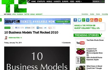 http://techcrunch.com/2011/01/07/10-business-models-that-rocked-2010/