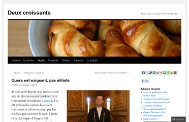 http://deuxcroissants.wordpress.com/2011/01/07/quora-exigeant-pas-elitiste/